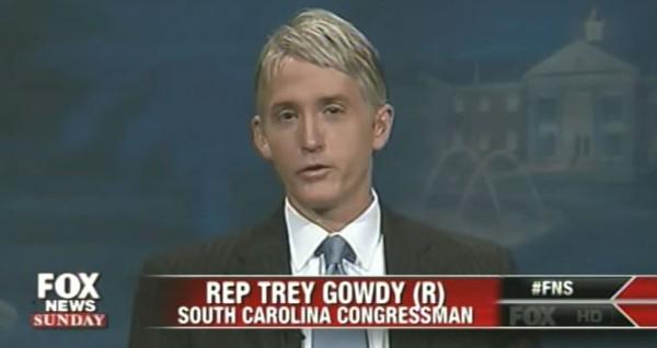 Rep. Trey Gowdy on Fox News