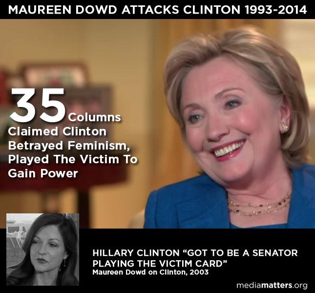 Dowd Attacks Clinton