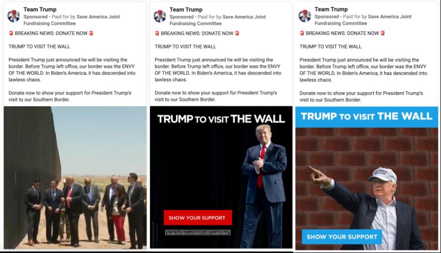 Team Trump Facebook ads fundraising off Trump's visit to the border (1)
