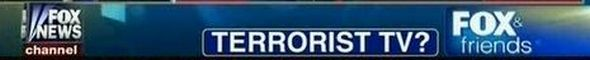 Terrorist TV Fox Chyron