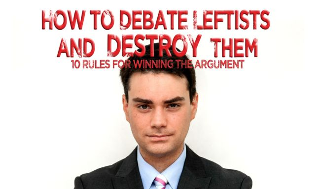 The cover of Ben Shapiro's ebook, 'How To Debate Leftists'