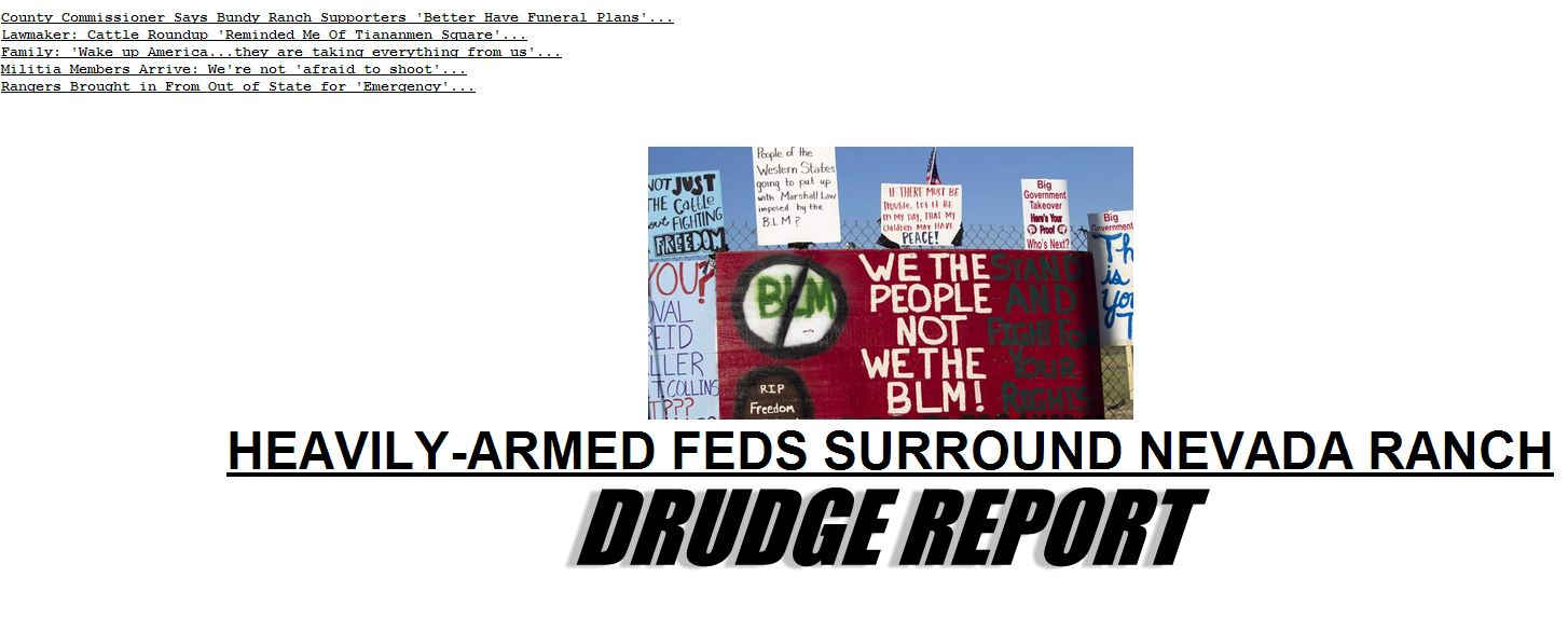 "Drudge Report, with references to ""Armed Federal Agents,"" ""Snipers"