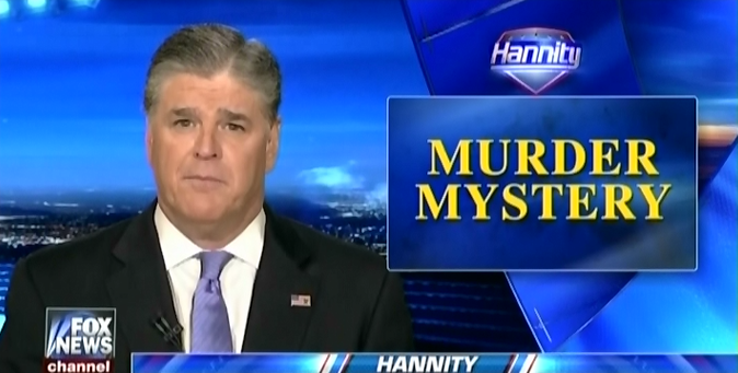 Sean Hannity Pushes Seth Rich Conspiracy Theory Even After Story Falls Apart