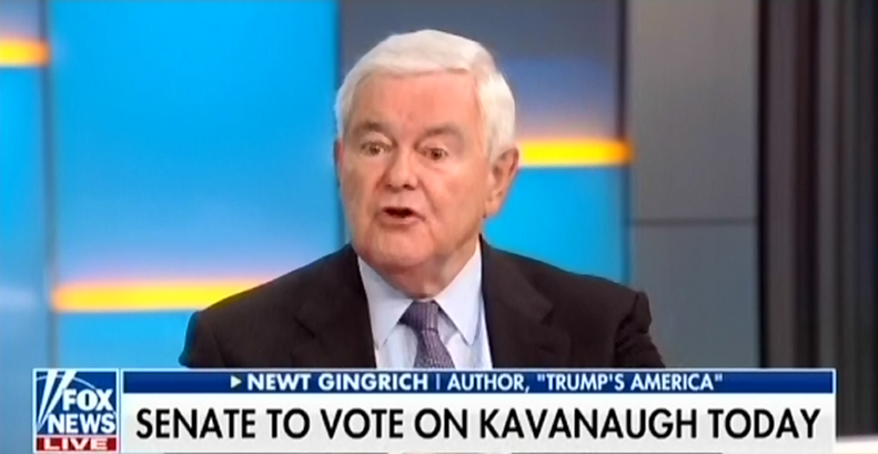 """Newt Gingrich: Brett Kavanaugh is """"fighting for more than"""" his life, """"he's fighting for the United States"""""""