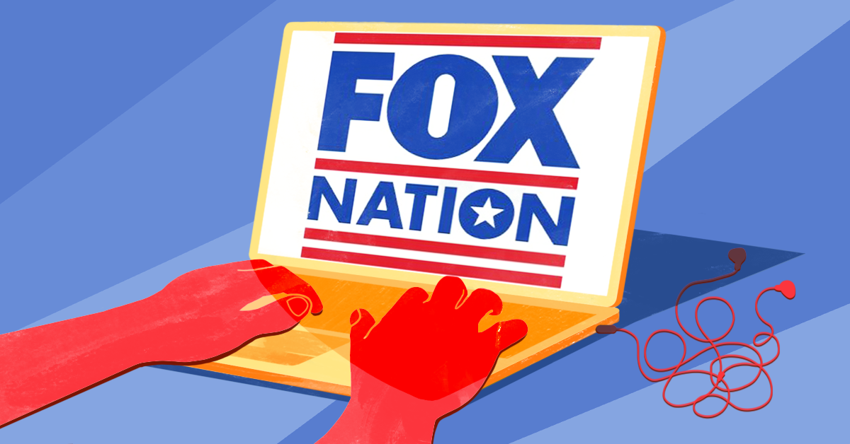 The bigotry and lies behind Fox Nation, Fox News' streaming service