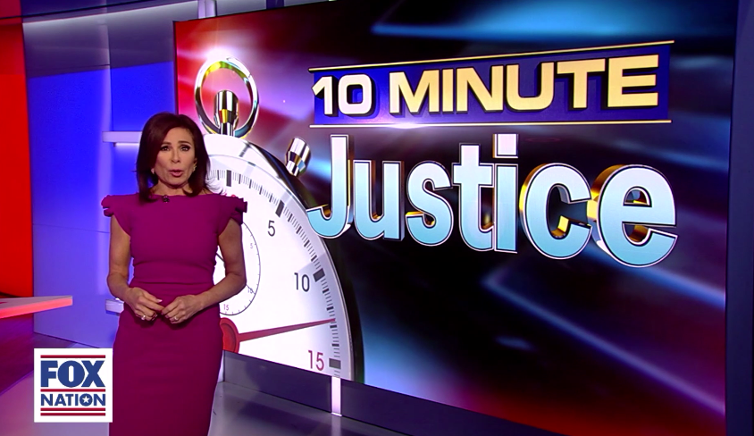 Image result for judge jeanine 10 minute justice