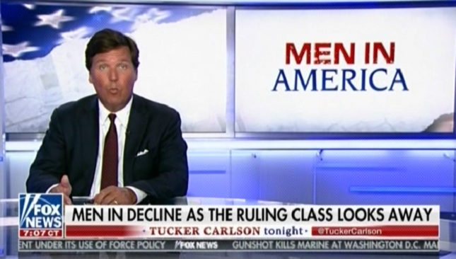 "Tucker Carlson says women making more money than men leads to ""more drug and alcohol abuse, higher incarceration rates"""