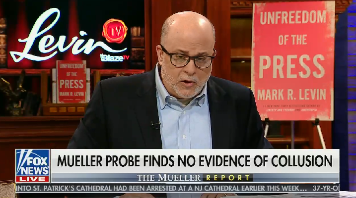 "Fox's Mark Levin calls the Mueller report a ""200 page op-ed"" and a ""political document that he should never have written"""