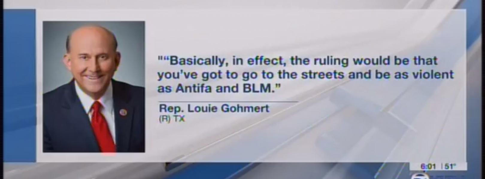 KLTV covering Rep. Louie Gohmert's comments