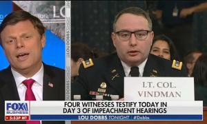 "Lou Dobbs guest: Lt. Col. Vindman is a ""never-Trump bureaucrat deep state crybaby"""