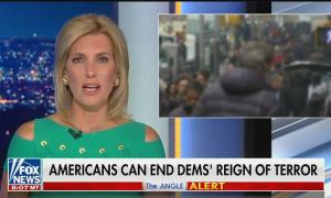 """Laura Ingraham: """"The American people can end the Democrats' reign of terror"""""""