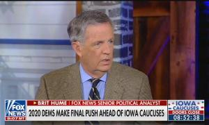 """Fox News Senior Political Analyst Brit Hume speaking above a chyron reading, """"2020 Dems Make Final Push Ahead Of Iowa Caucuses"""""""
