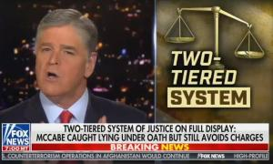 "Hannity on ""two-tiered"" system of justice"