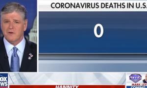 Hannity declaring that there have been 0 COVID-19 deaths in the U.S. during a February broadcast