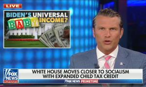 """Hegseth addresses camera with picture in corner of White house with text """"Biden's universal baby income?""""; chyron reads, """"White house moves closer to socialism with expanded child tax credit"""""""