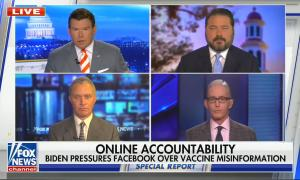 """Bret Baier, Ben Domenech, Trey Gowdy, and Harold Ford Jr appear on screen; chyron reads, """"Online accountability: Biden pressures Facebook over vaccine misinformation"""""""
