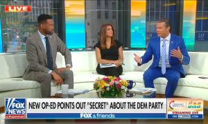 Fox and Friends Secret of the Dem party 7/18/21