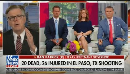 "Texas Lt. Gov. Dan Patrick gesticulating while speaking on screen left, while Fox & Friends co-hosts Griff Jenkins, Jedediah Bila, and Pete Hegseth listen intently on screen right. Chyron reads ""20 dead, 26 injured in El Paso, TX shooting"""