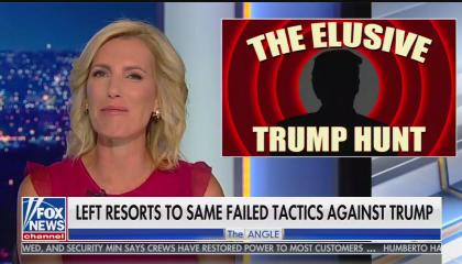 "Laura Ingraham's Angle, chyron reads ""left resorts to same failed tactics against Trump"""