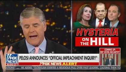 "Sean Hannity: ""The world is less safe and secure tonight"" because of Trump impeachment inquiry"