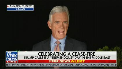 "Fox chief WHite House correspondent John Roberts reporting from Ankara, Turkey, with the chyron: ""Celebrating a Cease-Fire: Trump calls it a ""tremendous"" day in the Middle East."""