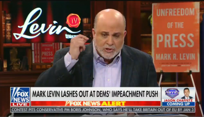 "Mark Levin appears on Hannity, chyron reads: ""Mark Levin lashes out at Dems' impeachment  push"""