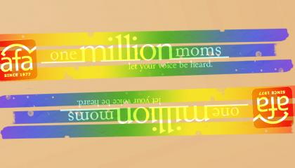 AFA and One Million Moms
