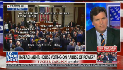 """Tucker Carlson shares a split screen with live coverage of House impeachment proceedings, chyron reads: """"Impeachment: House voting on """"abuse of power"""""""""""