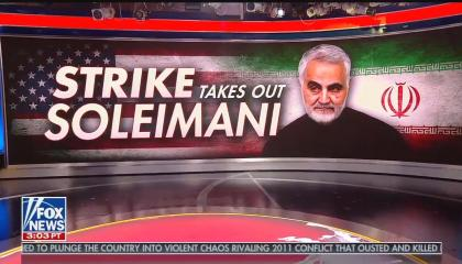 """A wall-sized Fox News graphic reading """"Strike takes out Soleimani"""" with a photo of the deceased general"""
