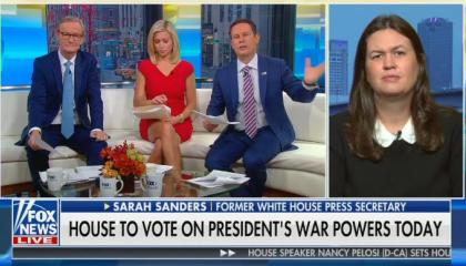 "Fox's Sarah Sanders says she ""can't think of anything dumber than allowing Congress to"" authorize war"