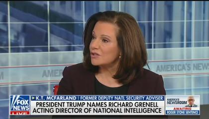 "Former Trump deputy national security adviser and former Fox News contributor KT McFarland speaking above a chyron reading ""President Trump Names Richard Grenell Acting Director Of National Intelligence"""