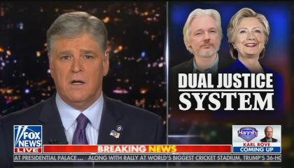 """Sean Hannity hosts his show with graphic of Julian Assange and Hillary Clinton saying """"Dual justice system"""""""