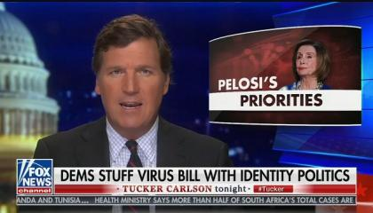 "Tucker Carlson attacks House stimulus bill: ""Democrats want to make certain the people who are replacing you are secure and happy"""
