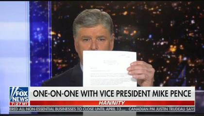 "Sean Hannity reads Mike Pence a letter from unidentified doctor detailing a drug ""regimen"" the doctor claims prevents coronavirus deaths [[Speaking to Mike Pence, Hannity reads from letter that claims its coronavirus treatment regimen led to ""zero deaths, zero hospitalizations""]]"