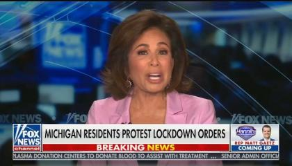"Fox's Jeanine Pirro praises Michigan protests against COVID mitigation efforts and says there will be more ""all over the country"""