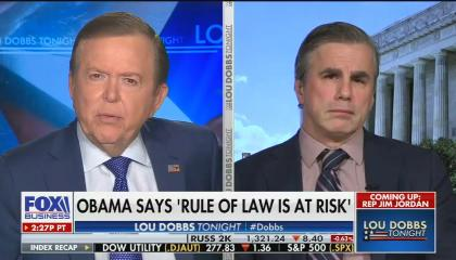 Lou Dobbs and guest argue President Barack Obama was head of a conspiracy to overthrow Donald Trump
