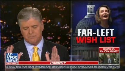 Hannity far left wishlist