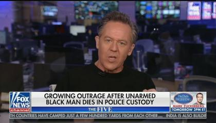 """Fox's Greg Gutfeld blames """"the unbending mind"""" for killing of George Floyd and questions what happened before video started"""