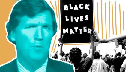 Tucker Carlson / Black Lives Matter
