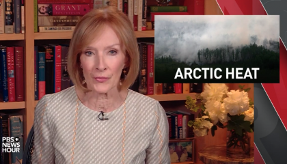PBS Newshour 6.25.20 -- Arctic Heat