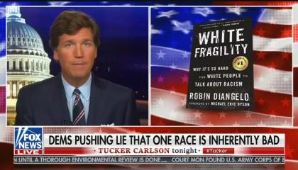 """Tucker Carlson compares """"White Fragility"""" to the Protocols of the Elders of Zion"""