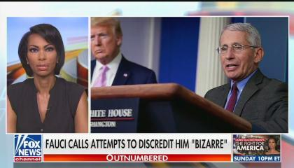 "FOx anchor Harris Faulkner next to a file photo of Dr. Anthony Fauci, with a chyron reading ""Fauci calls attempts to discredit him 'bizarre'"""