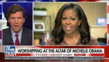 """Tucker Carlson: Michelle Obama wants """"everyone who looks like her"""" to have """"dominion over you"""""""