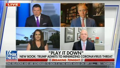 "split screen with Bret Baier, Mollie Hemingway, Harold Ford Jr., Tom Bevan; chyron reads: ""PLAY IT DOWN"" NEW BOOK: TRUMP ADMITS TO MINIMIZING CORONAVIRUS THREAT"