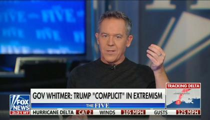 "still of Greg Gutfeld; chyron reads: Gov Whitmer: Trump ""complicit"" in extremism"""