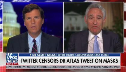 """Fox host Tucker Carlson and White House coronavirus task force member Dr. Scott Atlas, above a chyron reading """"Twitter censors Dr. Atlas tweet on masks"""""""