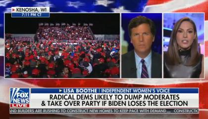 "Image of Kenosha, WI rally, Tucker and Lisa Boothe in boxes; chyron reads ""Radical Dems likely to dump moderates and take over party if Biden loses the election"""