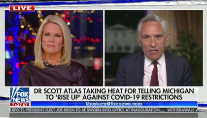 "chyron reads, ""DR SCOTT ATLAS TAKING HEAT FOR TELLING MICHIGAN TO 'RISE UP' AGAINST COVID-19 RESTRICTIONS"""