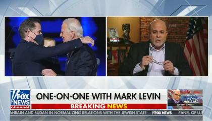photo of Joe and Hunter Biden hugging; still of Mark Levin; chyron: one-on-one with Mark Levin