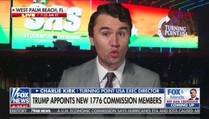 "Charlie Kirk on Fox & Friends with a chyron reading ""Trump appoints new 1776 commission members"""